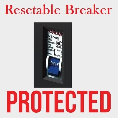 Resetable Breaker Protected